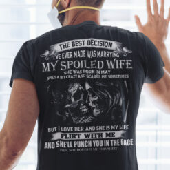 My Spoiled Wife Shirt She Was Born In May Skull Couple