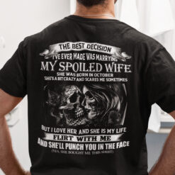 My Spoiled Wife Shirt She Was Born In October Skull Couple