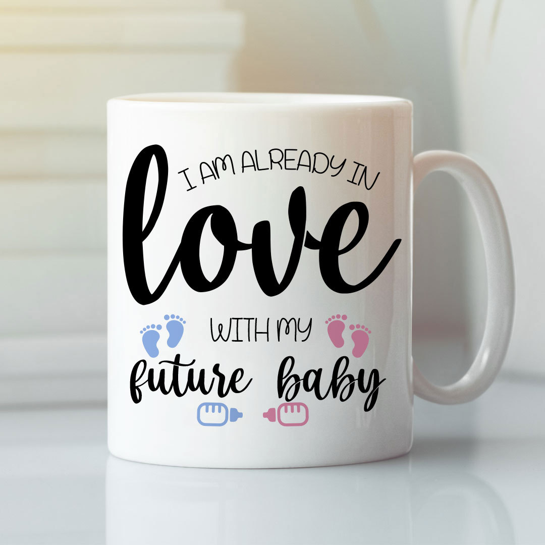 New Mom Mug I Am Ready In Love With My Future Baby
