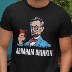 Patriotic Abraham Drinkin 4th Of July Shirt