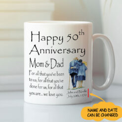 Personalized Happy 50th Anniversary Mom And Dad Mug