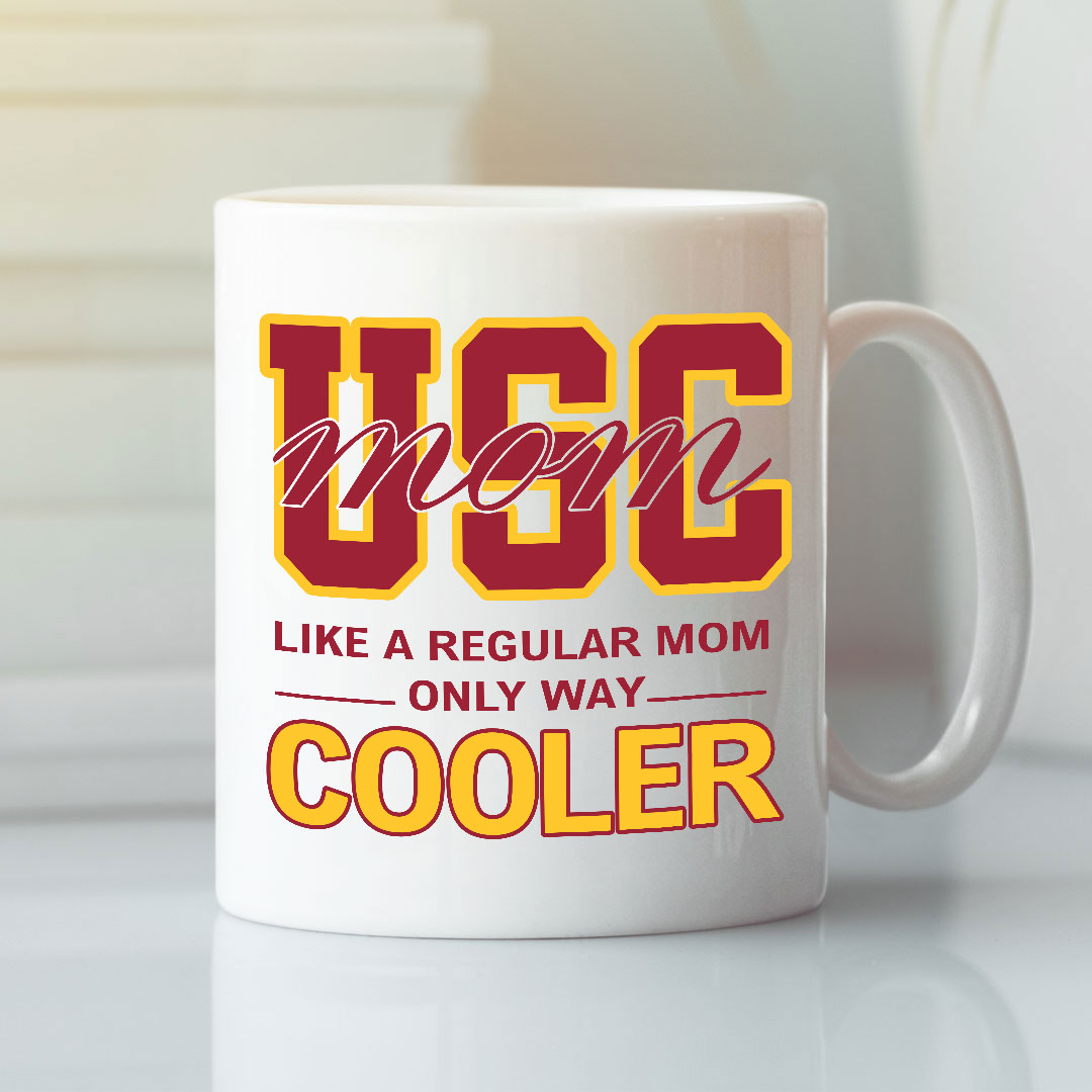 Proud USC Mom Mug Just A Normal Mom Only Way Cooler