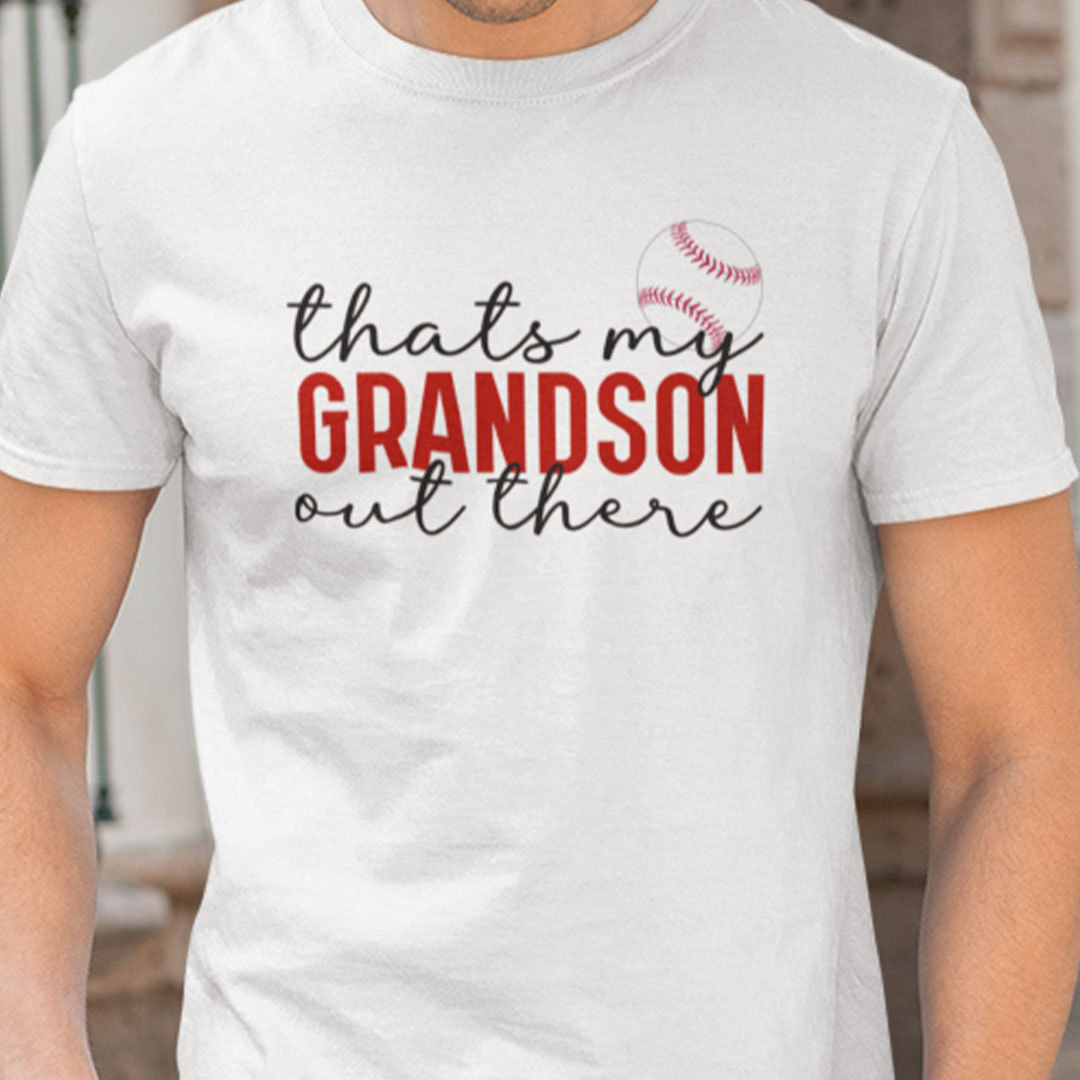 That's My Grandson Out There Baseball Shirt