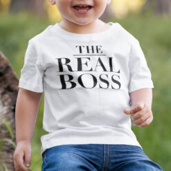 The Boss The Real Boss Shirts