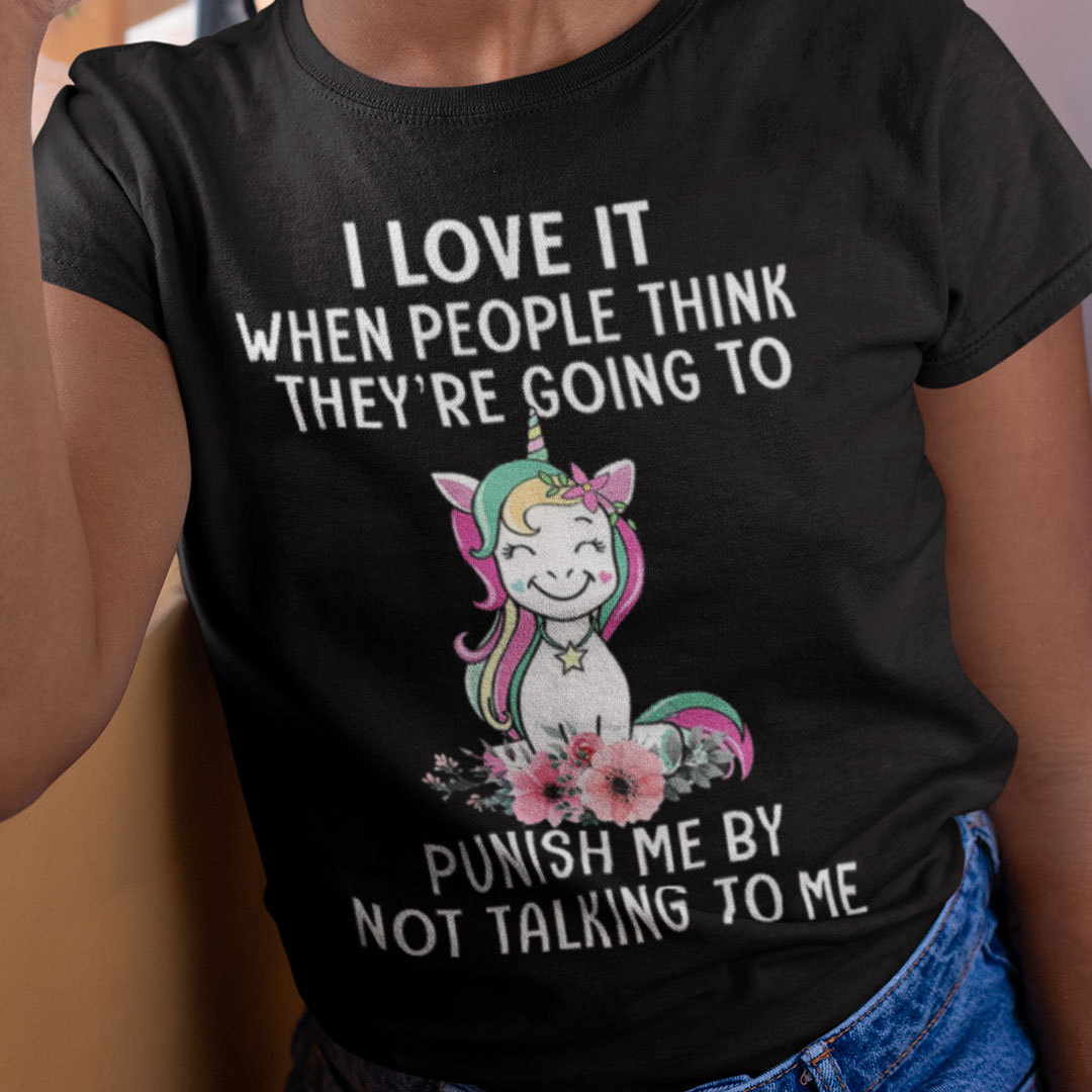 Unicorn I Love It When People They Think Punish Me Shirt
