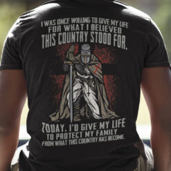 Veteran Today I'd Give My Life To Protect My Family Shirt