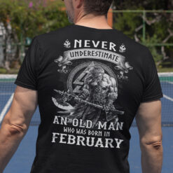 Viking Warrior Shirt An Old Man Born In February
