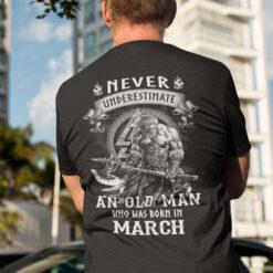 Viking Warrior Shirt An Old Man Born In March