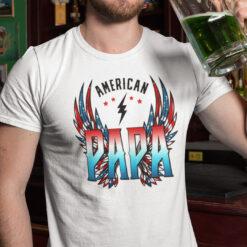 4th of July American PAPA Shirt