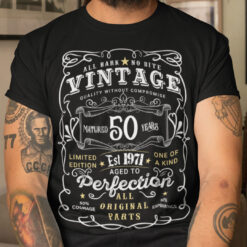 50th Birthday T Shirt Limited Edition Aged To Perfection
