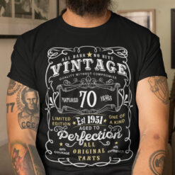 70th Birthday T Shirt Limited Edition Aged To Perfection
