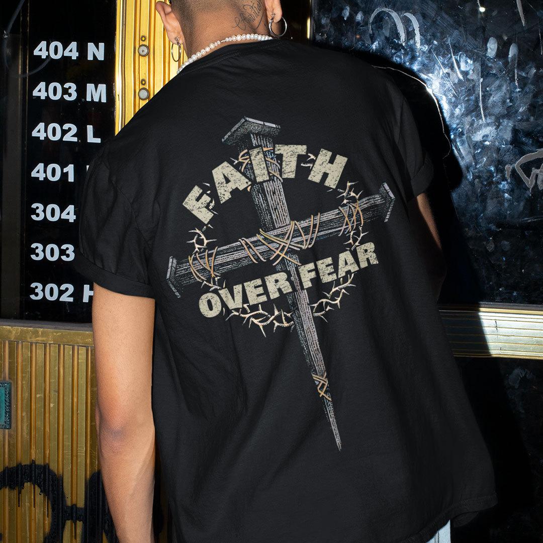 Faith Over Fear Shirt