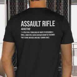 Funny Assault Rifle Definition Shirt Pro Gun