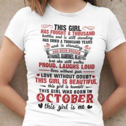 Girl Has Fought A Thousand Battles October Birthday Shirt