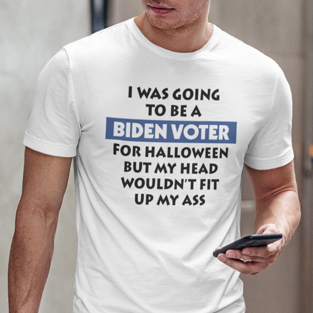 I Was Going To Be Biden Voter For Halloween Shirt