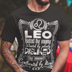 Leo T Shirt Hated By Many Wanted By Plenty