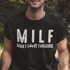 MILF Man I Love Farming Shirt