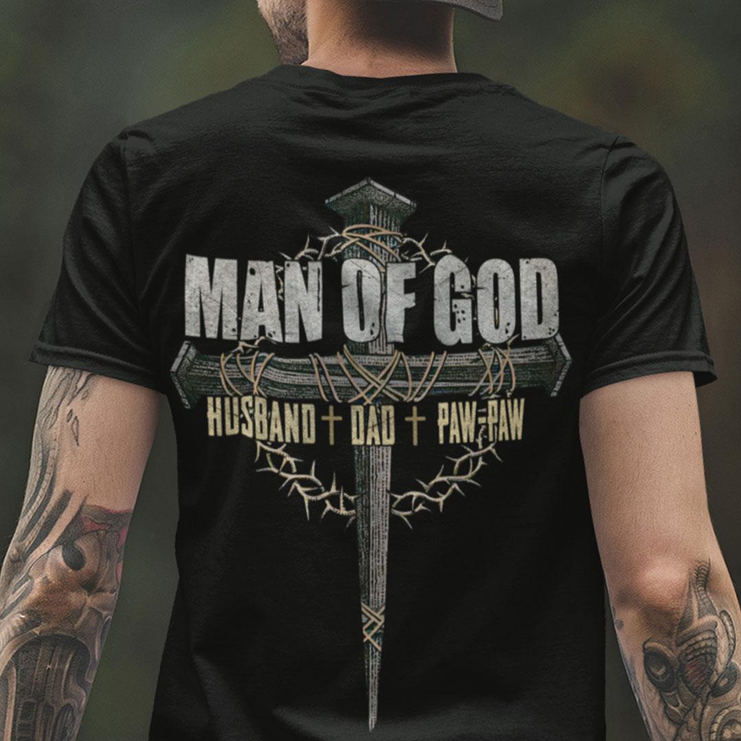 Man Of God Shirt Husband Dad Paw-Paw