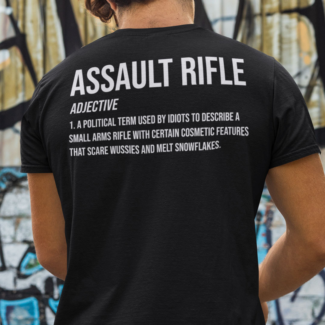 Official Assault Rifle Definition Shirt Pro Gun