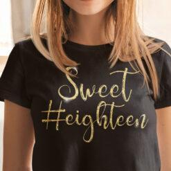 Sweet Eighteen Shirt 18th Birthday Gift