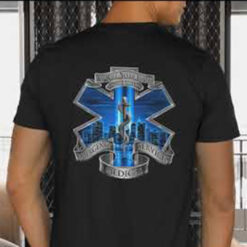 We Will Never Forget 9 11 01 Emergency Services Medical Shirt