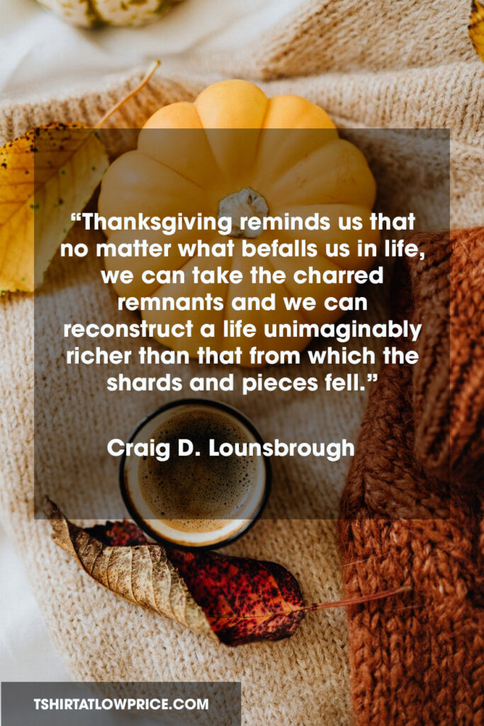Best Thanksgiving sentiments quotes you may not want to miss.