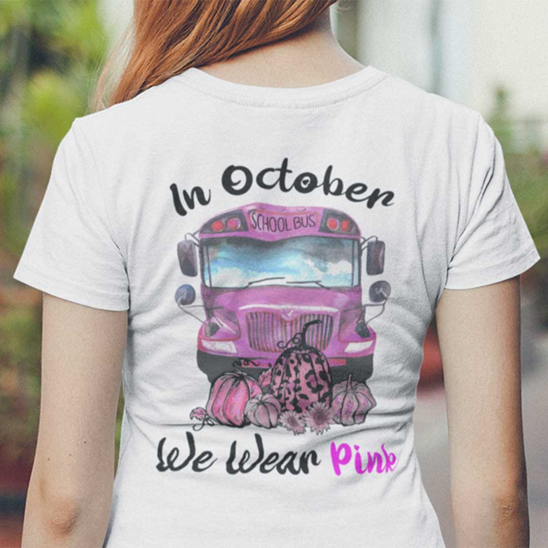 Breast Cancer In October We Wear Pink Shirt Cancer Awareness