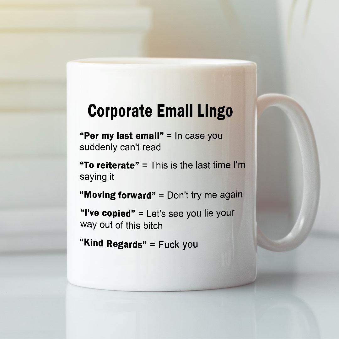 Corporate Email Lingo Mug Funny Work E-Mail