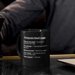 Corporate Email Lingo Mug Funny Work Employee E-Mail