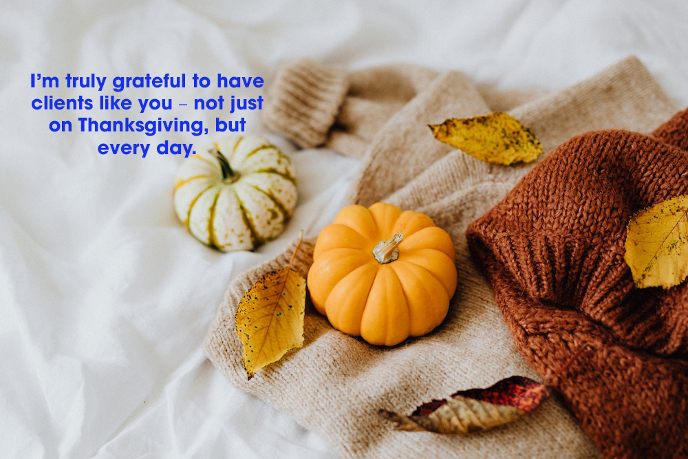 Great and Happy Thanksgiving Messages To Clients