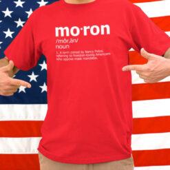 Kevin McCarthy Moron Shirt Support