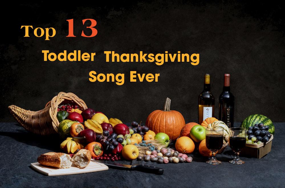 Top Toddler Thanksgiving Song