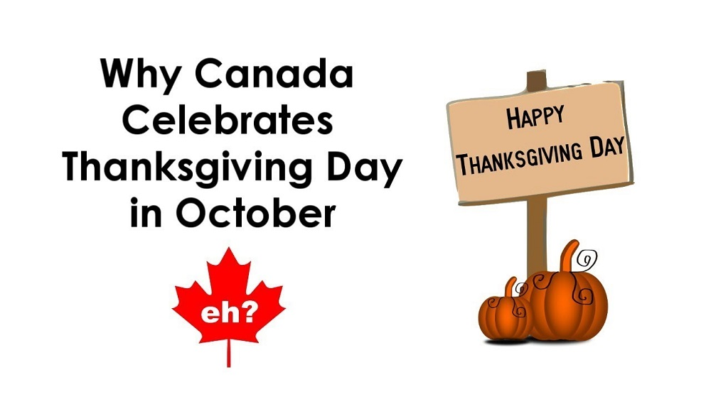 Why does Canada celebrate Thanksgiving in October?
