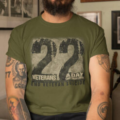 22 Veterans A Day Takes Their Lives End Veteran Suicide Shirt
