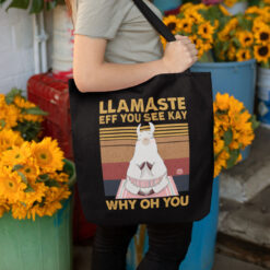 Eff You See Kay Tote Bag Why Oh You Llamaste Yoga