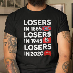 George Clooney T Shirt Losers In 1865 Losers In 1945 Losers In 2020