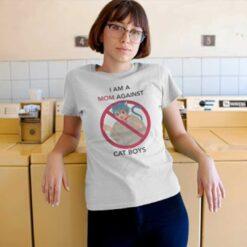 I Am A Mom Against Cat Boys Shirt