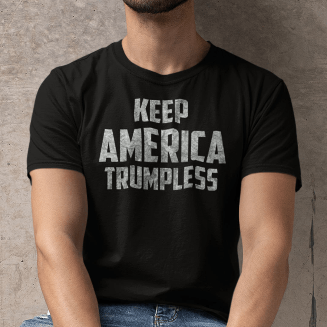 Keep American Trumpless Shirt Anti Donal Trump