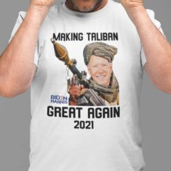 Making The Taliban Great Again Shirt Anti Biden
