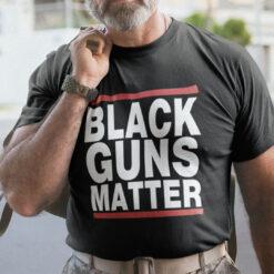 Pro Gun Black Guns Matter T Shirt