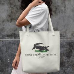 Don't Tread On Florida Tote Bag
