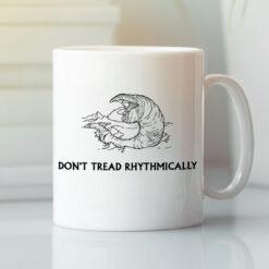 Don't Tread Rhythmically Mug Tremors Meme Gadsden Flag