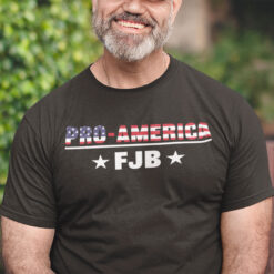 FJB Fuck Joe Biden Shirt Pro American
