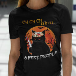 Jason Voorhees Cat Ch Ch Ch Ki Ki Ki 6 Feet People Halloween Shirt