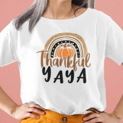 Thankful Yaya Shirt Pumpkin Thanksgiving Day