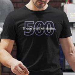 These Are Their Stories 500 Shirt Law And Order
