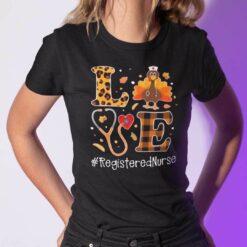 Turkey Love Thanksgiving Shirt Registered Nurse
