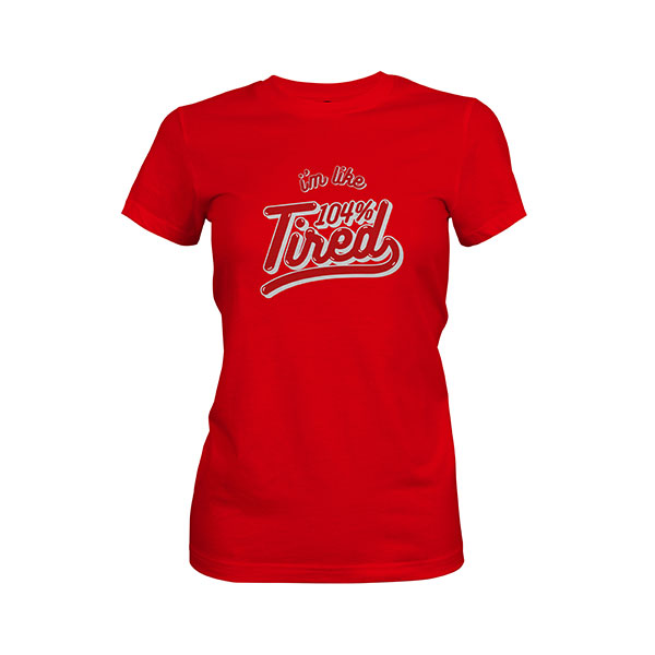 104 Tired T shirt red