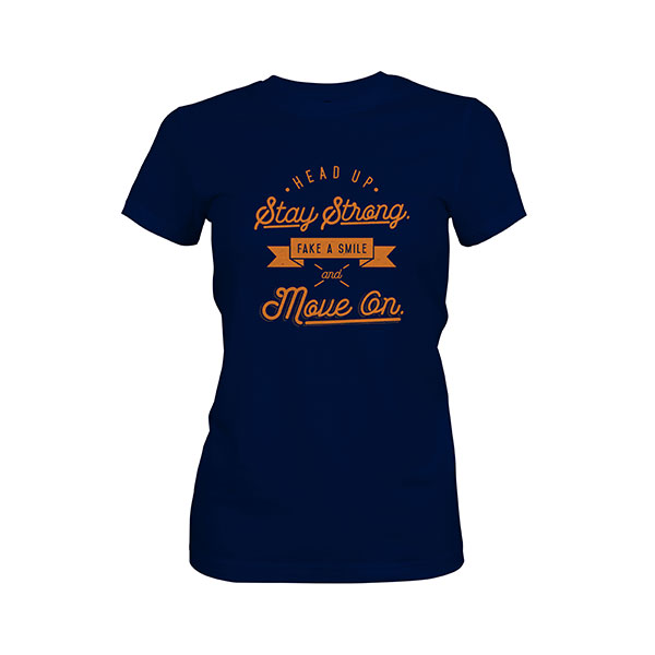 Fake A Smile And Move On T shirt midnight navy