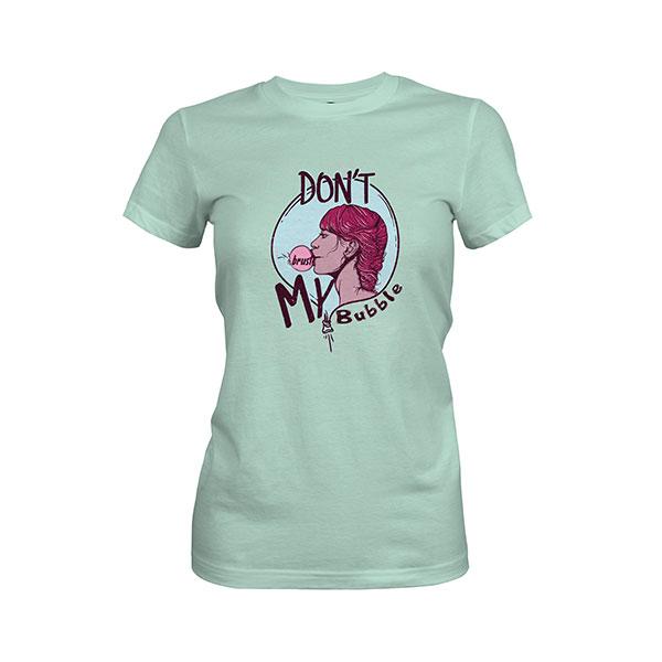 Dont Burst My Bubble T shirt mint